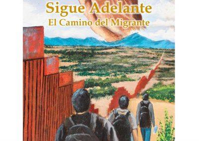 Cover of Sigue Adelante: El Camino del Migrante (collection of poems by Ned Flanagan)